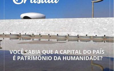 Por que Brasília é considerada Patrimônio Cultural da Humanidade pela UNESCO?