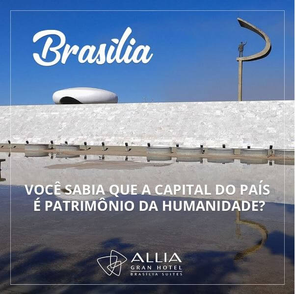 Brasília Patrimônio Cultural da Humanidade pela UNESCO