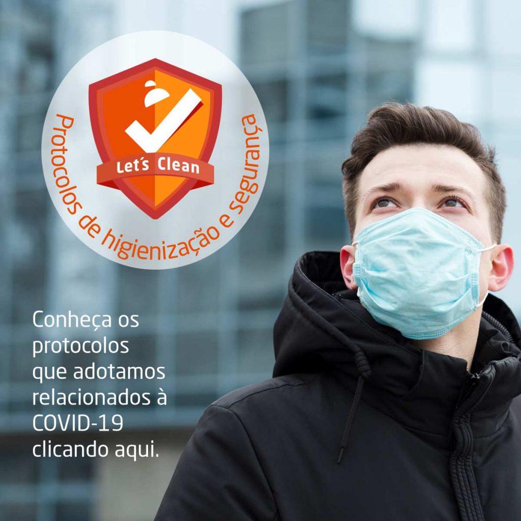 Conheça nossos protocolos de segurança e higienização relacionados a COVID-19