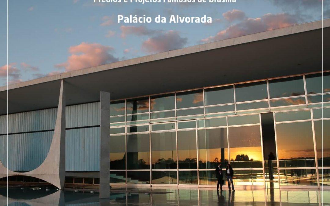 Palácio da Alvorada, primeiro prédio construído na capital do Brasil