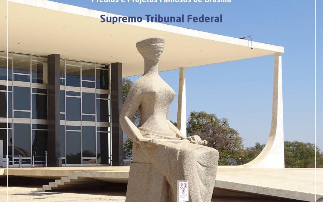 Supremo Tribunal Federal é o guardião da Constituição Nacional